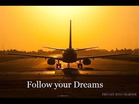 pilot   dream aviation motivational video