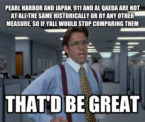 Pearl Harbor Memes - livememe com office space lumbergh