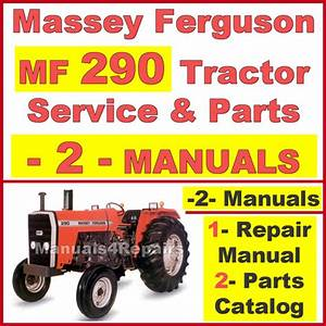Massey Ferguson Mf290 Tractor Service Manual  U0026 Parts
