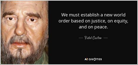 fidel castro quote   establish   world order
