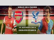 Prediksi Skor Arsenal Vs Crystal Palace 16 Agustus 2014