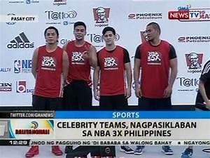 BT: Celebrity teams, nagpasiklaban sa NBA 3X Philippines ...