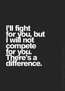 I'll fight ... Compete Love Quotes