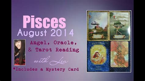 This is a reading for the star sign of pisces for june 2021. PISCES August 2014 Angel, Oracle, & Tarot Card Reading ...