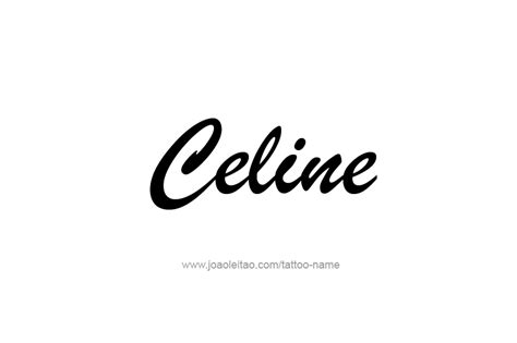 celine  tattoo designs