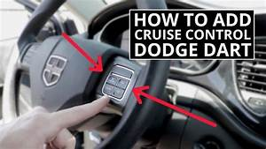How To Add Factory Cruise Control To Dodge Dart