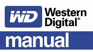 Western Digital External Hard Drive Set Up Guide Manual On
