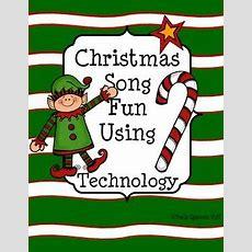 Christmas Songs Using Technology  Freebie  Christmas Music Class  Preschool Christmas