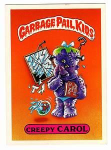 Creepy Carol Garbage Pail Kids (GPK) :) Pinterest