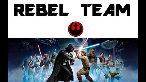 swgoh rebel team squad review star wars galaxy  heroes