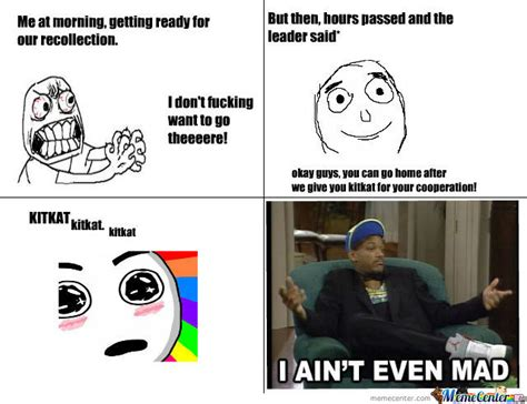 Ain T Even Mad Meme - i ain t even mad by pritneyify meme center