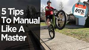 How To Manual A Mountain Bike      A Complete 5 Step Guide