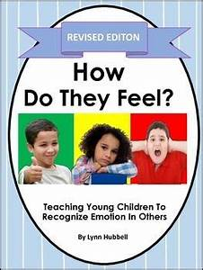 How Do They Feel? Teaching Young Children to Recognize ...