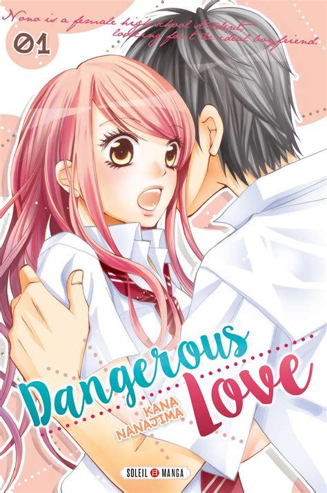 foto de Dangerous Love T1 (Nanajima) Soleil Manga 6 99