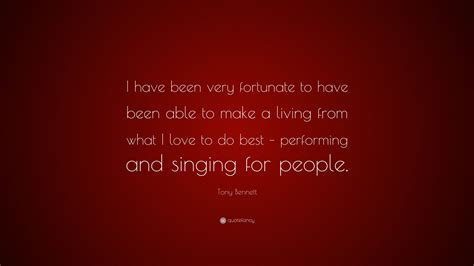 been tony bennett fortunate able very living performing singing quote wallpapers quotefancy