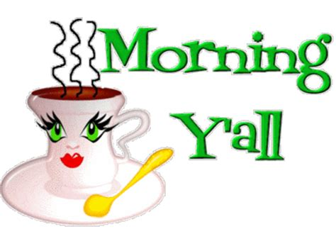 morning yall pictures   images  facebook
