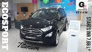 Ford Ecosport Titanium Business : ford ecosport facelift 2017 black titanium plus variant detailed walkaround review youtube ~ Medecine-chirurgie-esthetiques.com Avis de Voitures