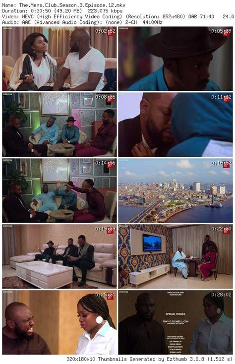 The Men's Club Season 3 Episode 12 Mp4 3gp Download - 9jarocks