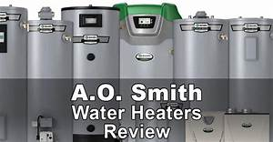 A O  Smith Water Heaters Review
