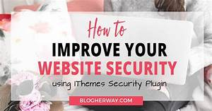 How To Improve Website Security With IThemes Security ...