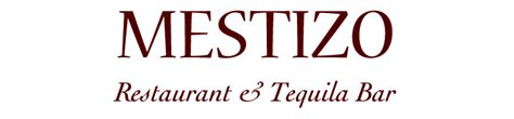 cuisine home welcome to mestizo