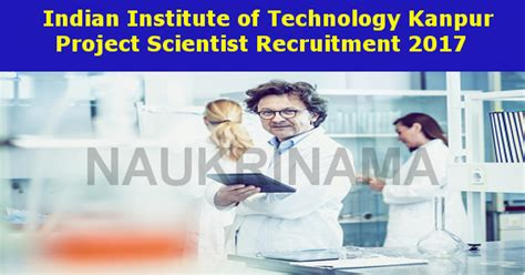 Iit Kanpur Project Scientist Jobs 2017- Naukri Nama