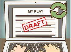 How to Write a Play Script with Pictures wikiHow