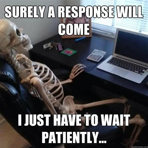Skeleton Computer Meme - waiting skeleton meme origin image memes at relatably com