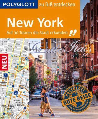new york reiseführer polyglott reisef 252 hrer new york zu fu 223 entdecken ken