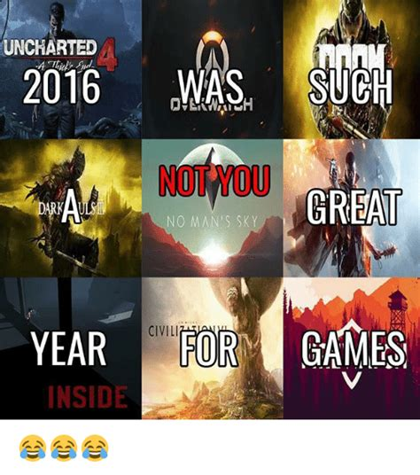 No Man S Sky Memes - uncharted 2016was such not you great no man s sky year fgmes for civili inside meme on sizzle