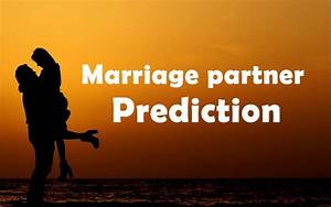Marriage Partner Prediction From Astrology Vedicknowledge
