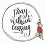 Pray Without Ceasing Wreath Mixed Media by Nancy Ingersoll