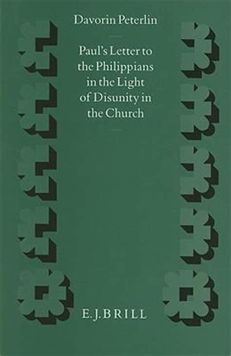 paul039s letter to the philippians paul s letter to the philippians in the light of disunity