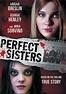 Perfect Sisters พฤติกรรมซ่อนนรก 2014 - konbanang