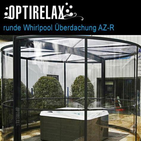 Whirlpool Garten Mit Dach by Outdoor Whirlpool Mit Dach Optirelax