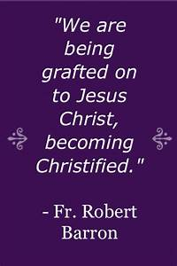 Christified | F... Father Barron Quotes