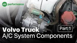 Volvo Truck A  C Components On A Volvo Truck