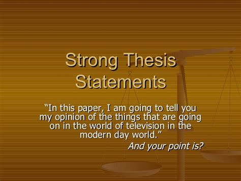Strong Thesis Statements