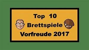 Wir Können Es Nachbauen : top 10 brettspiele 2017 auf die wir uns am meisten freuen youtube ~ Orissabook.com Haus und Dekorationen
