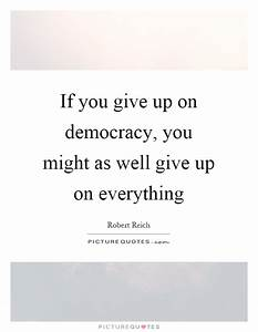 Robert Reich Quotes & Sayings (44 Quotations)