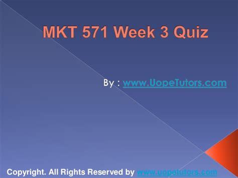 mkt 571 week 3 quiz uop new tutorials