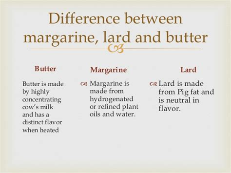 difference between butter and margarine butter margarine and lard comparison