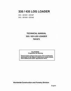 John Deere 335    435 Log Loader Tm1875 Technical Manual
