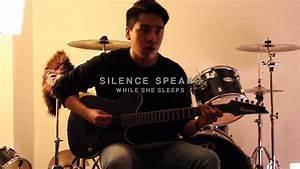 While She Sleeps - Silence Speaks ft. Oli Sykes (Guitar ...