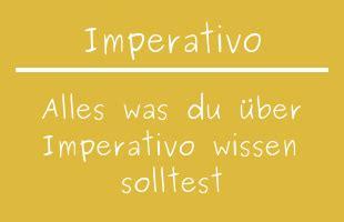 imperativo bestandteil der spanischen grammatik