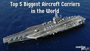 Top 5 Biggest Aircraft Carriers in the World - YouTube