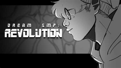 Dream Smp Revolution Animatic Youtube