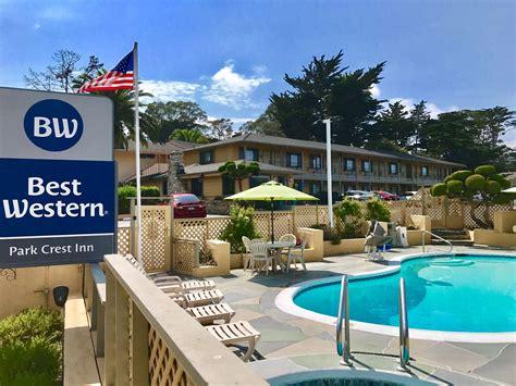 best western park crest inn in monterey ca 831 372 4
