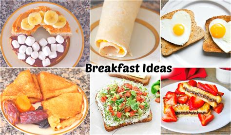 tasty breakfast ideas simple healthy breakfast recipes