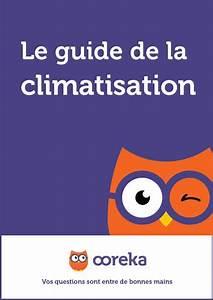 Bien Utiliser Sa Clim Reversible : climatisation reversible infos conseils ooreka ~ Premium-room.com Idées de Décoration